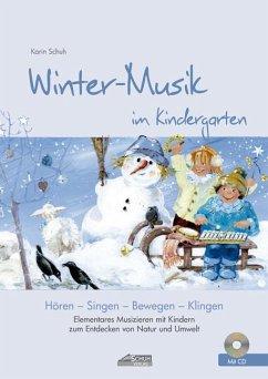 Winter-Musik im Kindergarten (inkl. CD)