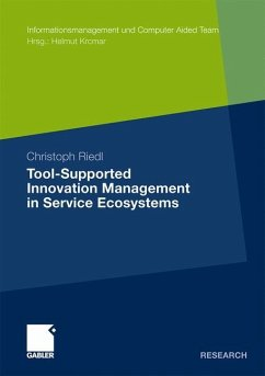 Tool-Supported Innovation Management in Service Ecosystems - Riedl, Christoph