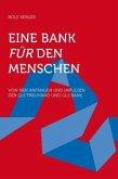Eine Bank für den Menschen