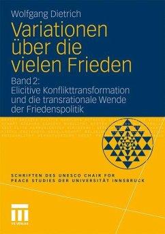 Variationen über die vielen Frieden - Dietrich, Wolfgang