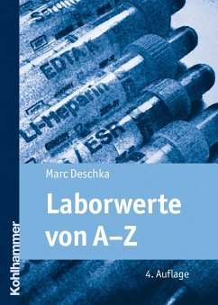 Laborwerte von A-Z - Deschka, Marc
