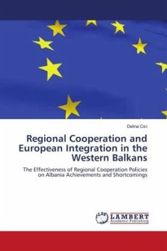 Regional Cooperation and European Integration in the Western Balkans