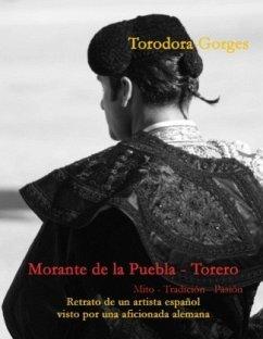 Morante de la Puebla - Torero - Gorges, Torodora