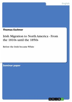 Irish Migration to North America - From the 1810s until the 1850s