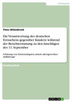 Die Verantwortung des deutschen Fernsehens gegenüber Kindern während der Berichterstattung zu den Anschlägen des 11. September