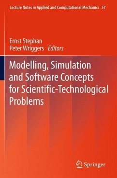 Modelling, Simulation and Software Concepts for Scientific-Technological Problems