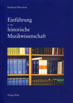 Einführung in die historische Musikwissenschaft