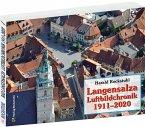 Bad Langensalza und Ufhoven Luftbildchronik 1911-2009