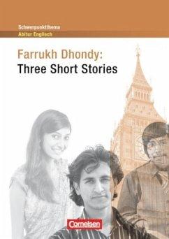 Schwerpunktthema Abitur Englisch. Farrukh Dhond...