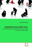 GUDDIFACHAA PRACTICE: