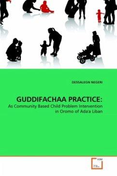 GUDDIFACHAA PRACTICE: - NEGERI, DESSALEGN