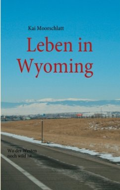 Leben in Wyoming