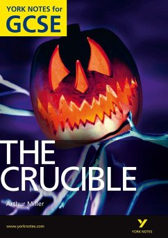 The Crucible: York Notes for GCSE (Grades A*-G) - Langston, David; Walker, Martin