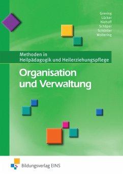 Organisation und Verwaltung - Greving, Heinrich; Lücker, Christoph; Niehoff, Dieter; Schäper, Sabine; Schöttler, Ludger; Woltering, Martin