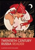 The Twentieth Century Russia Reader
