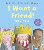 I Want a Friend! (Little Princess)
