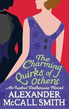 The Charming Quirks Of Others - Smith, Alexander McCall