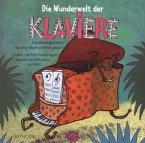 Die Wunderwelt der Klaviere, 1 Audio-CD
