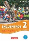 Encuentros 02. Cuaderno de ejercicios mit Audios online