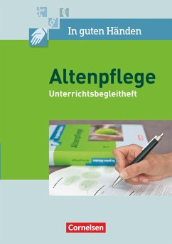 In guten Händen - Altenpflege 1/2. Unterrichtsbegleitheft - Horstmann, Christian; Henke, Friedhelm