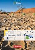 Unsere Erde 02. Schülerbuch. Realschule Nordrhein-Westfalen
