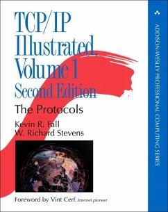 TCP/IP Illustrated Volume 1: The Protocols - Fall, Kevin R.; Stevens, W. Richard