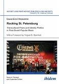 Rocking St. Petersburg - Transcultural Flows and Identity Politics in Post-Soviet Popular Music