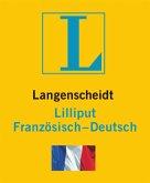 Langenscheidt Lilliput Französisch. Französisch-Deutsch