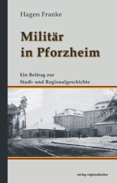 Militär in Pforzheim