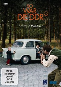 So war die DDR 7: DDR privat