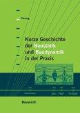 Kurze Geschichte der Baustatik und Baudynamik in der Praxis
