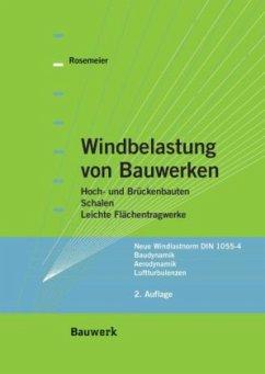 Windbelastung von Bauwerken - Rosemeier, Gustav-Erich