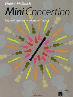 Mini Concertino, Sopranblockflöte und Orchester (Klavierfassung), Klavierpartitur m. Audio-CD