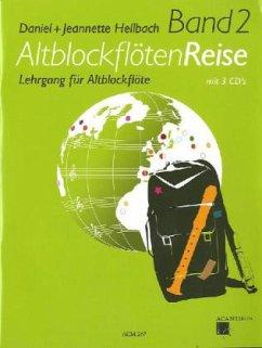 AltblockflötenReise, m. 3 Audio-CDs
