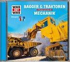 WAS IST WAS Hörspiel: Bagger & Traktoren/ Mechanik