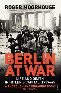 Berlin at War - Moorhouse, Roger