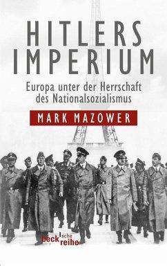 Hitlers Imperium - Mazower, Mark