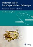Miasmen in der homöopathischen Fallanalyse