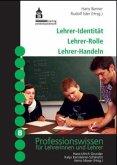 Lehrer-Identität, Lehrer-Rolle, Lehrer-Handeln