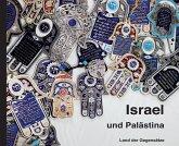 Israel & Palästina - Land der Gegensätze
