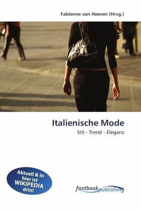 italienische mode fachbuch. Black Bedroom Furniture Sets. Home Design Ideas