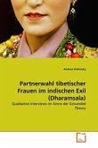 Partnerwahl tibetischer Frauen im indischen Exil (Dharamsala)