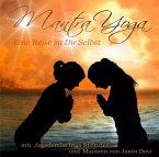 Mantra Yoga - Eine Reise zu Dir selbst, 1 Audio-CD