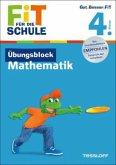 Fit für die Schule: Übungsblock 4. Klasse. Mathematik