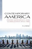 Contemporary America: Power, Dependency, and Globalization Since 1980