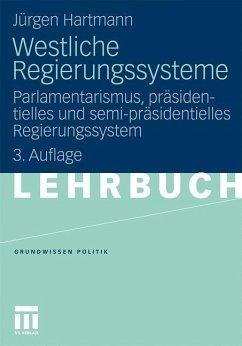 Westliche Regierungssysteme - Hartmann, Jürgen