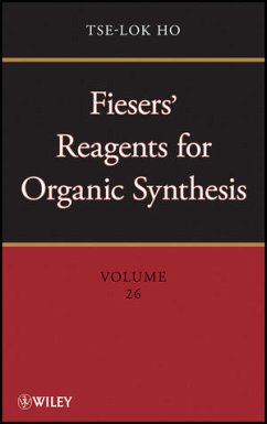 Fiesers' Reagents for Organic Synthesis, Volume 26 - Ho, Tse-Lok
