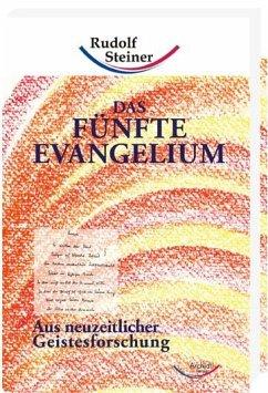 Das fünfte Evangelium - Steiner, Rudolf