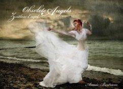 Zeitlose Engel: Obsolete Angels