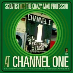 At Channel One - Scientist/Crazy Mad Professor,The